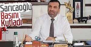 Sarıcaoğlu, Basını Kutladı