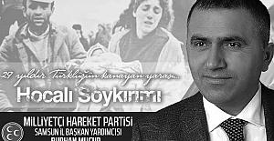 """MHP Samsun İl Başkan Yardımcısı Burhan Mucur, """"Hocalı Katliamı""""nın 29.yıl dönümünde basın açıklaması yaptı"""