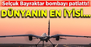 Selçuk Bayraktar bombayı patlattı! Dünyanın en iyisi…