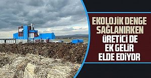 500 bin ton tarımsal atığı enerjiye çevirerek çevre korumaya katkı da sağlandı