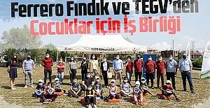 Ferrero Fındık ve TEGV'den Çocuklar için İş Birliği