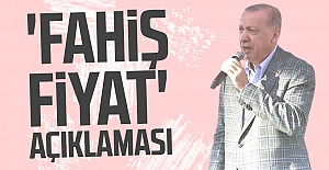 Cumhurbaşkanı Erdoğan'dan 'fahiş fiyat' açıklaması