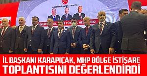 İl Başkanı Karapıçak, MHP Bölge...