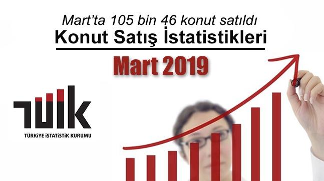TÜİK Konut Satış İstatistikleri Mart 2019 Raporu Açıklandı!