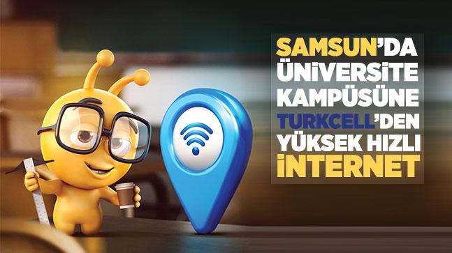 Samsun'da üniversite kampüsüne  Turkcell'den yüksek hızlı internet