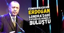 Cumhurbaşkanı  Erdogan  Londra'dakİ vatandaşlarımızla  buluştu