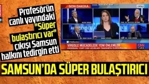 """Profesörün canlı yayındaki """"Süper bulaştırıcı var"""" çıkışı Samsun halkını tedirgin etti"""